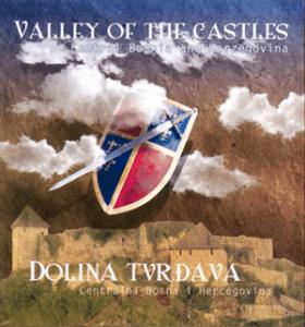 Dolina tvrđava - Centralna Bosna i Hercegovina 1