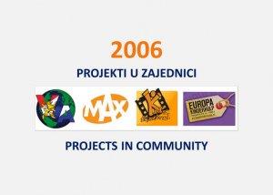 Projekti u zajednici 2006. 20