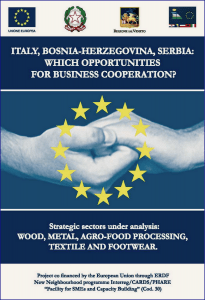 Brochure ITALY, BOSNIA AND HERZEGOVINA, SERBIA: WHAT ARE THE POSSIBILITIES FOR BUSINESS COOPERATION?