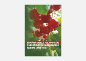 Program razvoja poljoprivrede na području 12 općina SBK 2009-2015