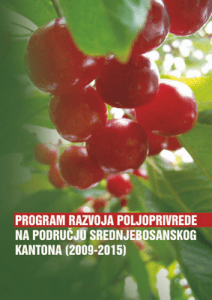 Agriculture Development Program for 12 municipalities of the Central Bosnia Canton 2009-2015 1