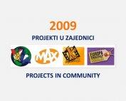 Projekti u zajednici 2009. 2