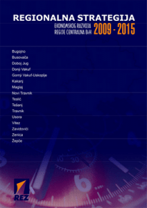 Regionalna strategija ekonomskog razvoja regije Centralna BiH 2009-2015 1